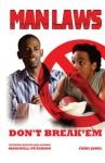 Man Laws: Don't Break 'em - Chris James, Manswell T. Peterson
