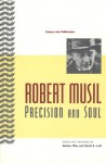 Precision and Soul: Essays and Addresses - Robert Musil, Burton Pike, David S. Luft