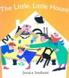 The Little, Little House - Jessica Souhami