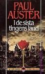 I de sista tingens land - Paul Auster