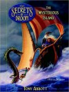 The Mysterious Island, The Secrets of Droon Book 3 (Audio) - Tony Abbott, Oliver Wyman