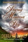 Stormy Montana Sky - Debra Holland