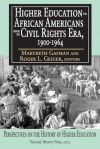Higher Education for African Americans Before the Civil Rights Era, 1900-1964 - Marybeth Gasman, Roger L. Geiger