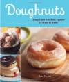 Doughnuts: Simple and Delicious Recipes to Make at Home - Lara Ferroni