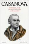 Histoire de ma vie : Texte intégral du manuscrit original suivi de textes inédits, tome 2 - Giacomo Casanova, Francis Lacassin