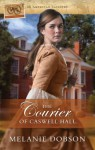 The Courier of Caswell Hall - Melanie Dobson