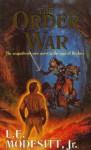 The Order War - L.E. Modesitt Jr.