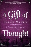 A Gift of Thought - Sarah Wynde