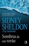 Sombras de Um Verão (Portuguese Edition) - Sidney Sheldon, Tilly Bagshawe