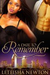 A Date to Remember - LeTeisha Newton