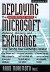 Deploying Microsoft Exchange Server 5 - Rand Morimoto