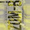 ZOM-B: Underground - Darren Shan, Emma Galvin