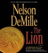 The Lion [With Earbuds] - Scott Brick, Nelson DeMille
