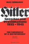 Speeches And Proclamations, 1932 1945 - Adolf Hitler