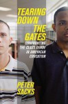 Tearing Down the Gates: Confronting the Class Divide in American Education - Peter Sacks