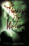Thicker Than Water - Carla Jablonski