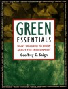 Green Essentials: What You Need To Know About The Environment - Geoffrey C. Saign