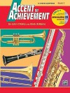 Accent on Achievement, Bk 2: B-Flat Tenor Saxophone, Book & CD - John O'Reilly, Mark Williams