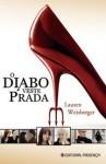 O Diabo Veste Prada - Lauren Weisberger, Maria do Carmo Figueira