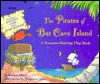 The Pirates of Bat Cave Island: A Treasure-Hunting Flap Book - Burton Albert, Margeaux Lucas