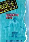 Fountain of Weird - Sherry Shahan