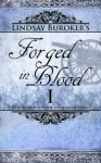 Forged in Blood I (The Emperor's Edge, #6) - Lindsay Buroker