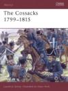 The Cossacks 1799-1815 - Laurence Spring, Adam Hook