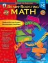 Brain-Boosting Math, Grades 1 - 2 - Jillayne Prince Wallaker, Marty Bucella, Matthew Van Zomeren