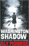 Washington Shadow - Aly Monroe