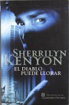 El diablo puede llorar (Dark-Hunter, #11) - Sherrilyn Kenyon