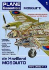 de Havilland Mosquito Info Guide - John Batchelor, Malcolm V. Lowe