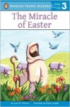 The Miracle of Easter - Jean M. Malone, Bryan Langdo