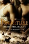 The Unforgettable - Rory Michaels
