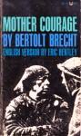 Mother Courage - Bertolt Brecht, Eric Bentley