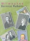 Milwaukee - Bernice Rubens