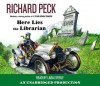 Here Lies the Librarian - Richard Peck