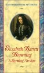 A BURNING PASSION BY ELIZABETH BARRETT BROWNING - Elizabeth Barrett Browning