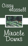 Miracle Downs - Cissy Hassell