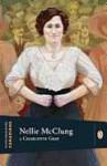 Nellie McClung - Charlotte Gray, Terrry Davis, John Ralston Saul