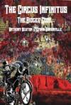 The Circus Infinitus - The Bidgee Code - Ethan Somerville, Anthony Newton, Tanya Nicholls