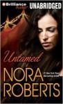 Untamed - Kate Rudd, Nora Roberts