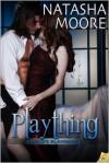 Plaything - Natasha Moore