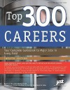 Top 300 Careers: Your Complete Guidebook to Major Jobs in Every Field, 12th Ed - (United States) Dept. of Labor, Based on the Latest Edition of the OOH by the US Dept of Labor