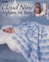 Cloud Nine Afghans for Baby (Leisure Arts #3457) - Melissa Leapman, Leisure Arts