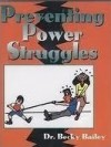 Preventing Power Struggles - Rebecca Anne Bailey
