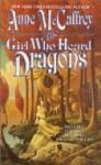 Girl Who Heard Dragons - Anne McCaffrey