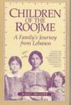 Children of the Roojme: A Family's Journey from Lebanon - Elmaz Abinader