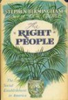 The Right People: The Social Establishment in America - Stephen Birmingham
