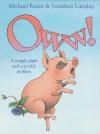 Oww! - Michael Rosen, Jonathan Langley