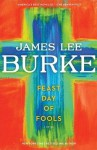 Feast Day of Fools: A Novel (Hackberry Holland) - James Lee Burke
